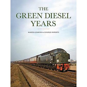 The Green Diesel Years by Martin Jenkins - 9780711038318 Book