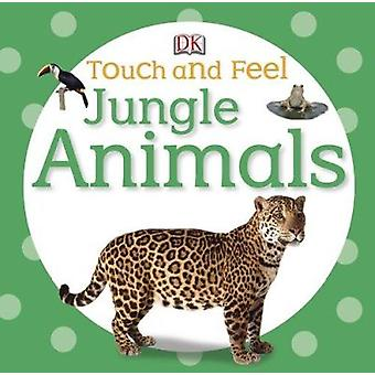 Jungle Animals by DK Publishing - 9780756692896 Book