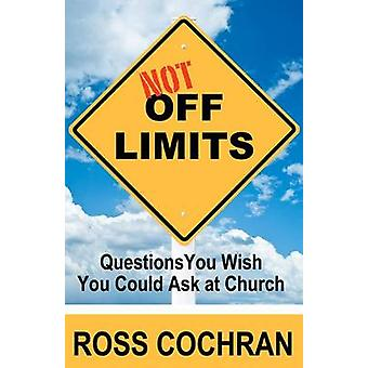 Not Off Limits - Questions You Wish You Could Ask at Church Book