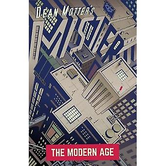 Mister X - The Modern Age by Dean Motter - 9781506703688 Book