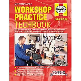 Motorcycle Workshop Practice Techbook by John Haynes - 9781785213762