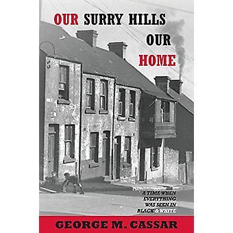 Our Surry Hills Our Home by George Cassar - 9781787105294 Book