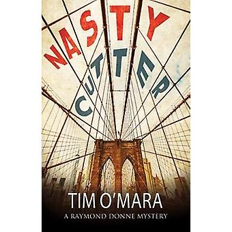 Nasty Cutter - A Mystery Set in New York by Tim O'Mara - 9781847517616
