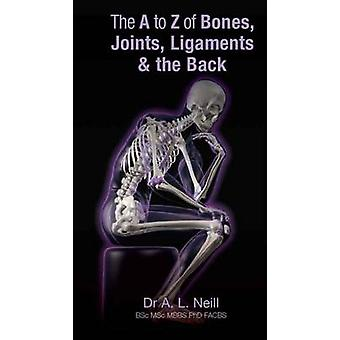 A to Z of Bones - Joints -Ligaments and the Back by Amanda Neill - 97