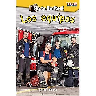 Pas de te limites! Los Equipos (en dehors de la boîte: Teams) (version espagnole) (niveau K) (exploration de la lecture)