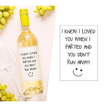 I Knew I Loved You When I Farted And You Never Ran Away Wine Bottle Label