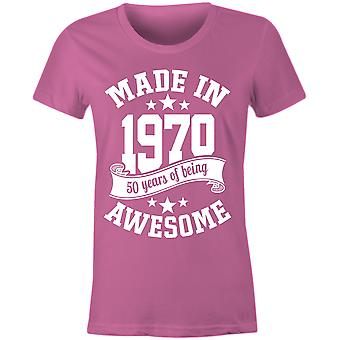Ladies made in 1970 50 years of being awesome 50th birthday t shirt 2020 fiftieth