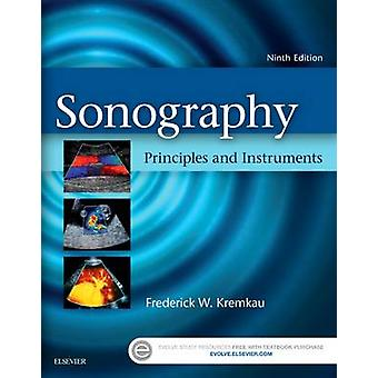 Sonography Principles and Instruments by Frederick Kremkau