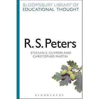 R. S. Peters by Stefaan E Cuypers