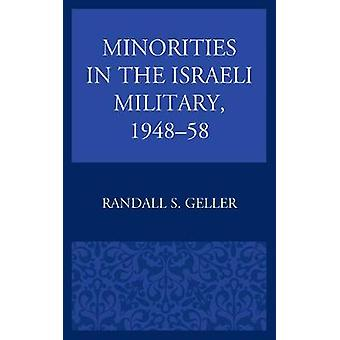 Minorities in the Israeli Military 194858 by Geller