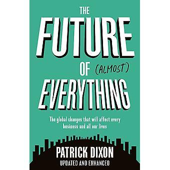 Future of Almost Everything par Patrick Dixon