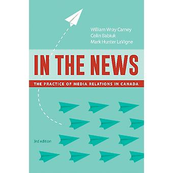 In the News 3rd Edition by William Wray Carney