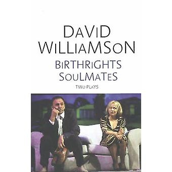 Birthrights / Soulmates - Two Plays Book