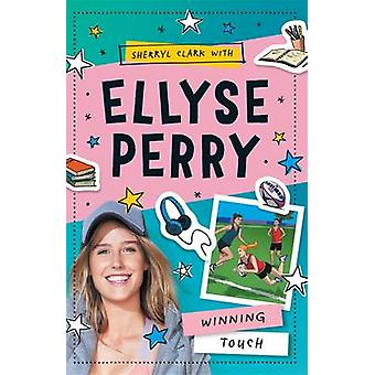 Ellyse Perry 3 - Winning Touch by Ellyse Perry - 9780143781288 Book