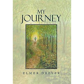 My Journey by Dreyer & Elmer
