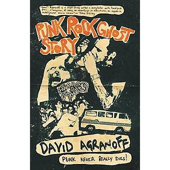 Punk Rock Ghost Story by Agranoff & David