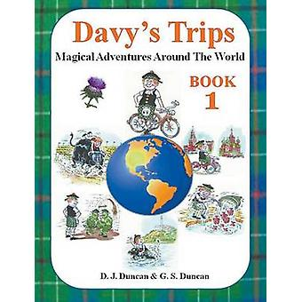 Davys Trips    Book 1 by Duncan & DJ