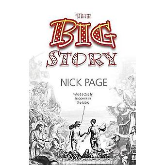 The Big Story by Page & Nick
