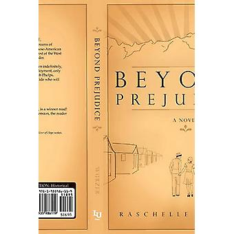 Beyond Prejudice by Wurzer & Raschelle