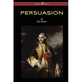 Persuasion Wisehouse Classics  With Illustrations by H.M. Brock by Austen & Jane