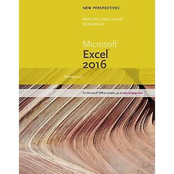New Perspectives Microsoft Office 365 & Excel 2016 by Carol DesJardin