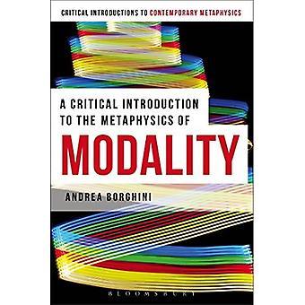 En kritisk Introduktion til metafysik modalitet (Bloomsbury kritiske introduktioner til moderne metafysik)
