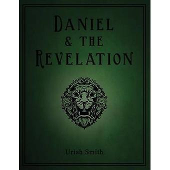 Daniel  the Revelation by Smith & Uriah