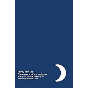 Night Poetry from the Contemporary Persian Canon Vol. 2 Persian  English dual language by Kiarostami & Abbas