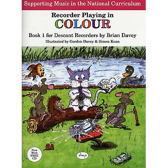 RECORDER PLAYING IN COLOUR BK 1 DESCANT