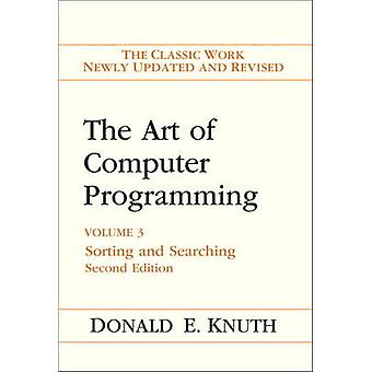 The Art of Computer Programming - Vol. 3 - Sorting and Searching by Don