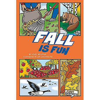 Fall is Fun (First Graphics - Seasons) by Cari Meister - 9781429656238