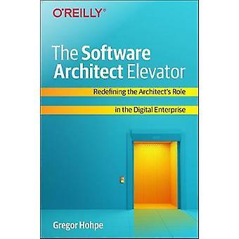 O Elevador arquiteto de software - Redefinindo o Papel do Arquiteto'em t