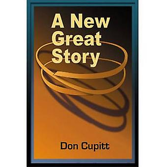 A Great New Story by Don Cupitt - 9781598150261 Book