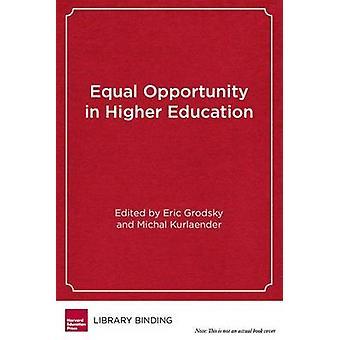 Égalité des chances dans l'enseignement supérieur - le passé et l'avenir de Califor