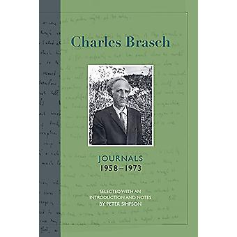 Charles Brasch Journals 1958-1973 by Peter Simpson - 9781988531144 Bo