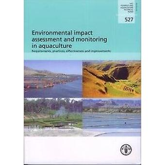Environmental Impact Assessment and Monitoring in Aquaculture Require