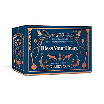 Bless Your Heart - 200 Trivia Questions to Prove Your Southern Bona Fi