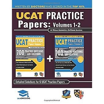 Ucat Practice Papers Volumes One amp Two  6 Full Mock Papers 1400 Questions in the Style of the Ucat Detailed Worked Solutions for Every Question 2020 Edition Uniadmissions by Rohan Agarwal & Wiraaj Agnihotri