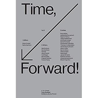 Time - Forward! by Omar Kholeif - 9783791359083 Book