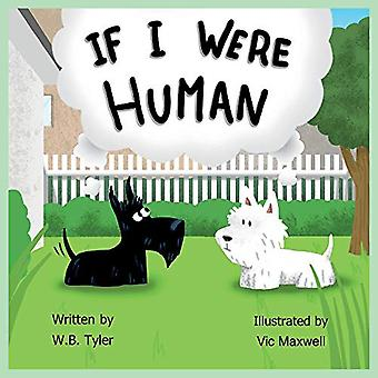 If I Were Human by W.B. Tyler - 9781543972351 Book