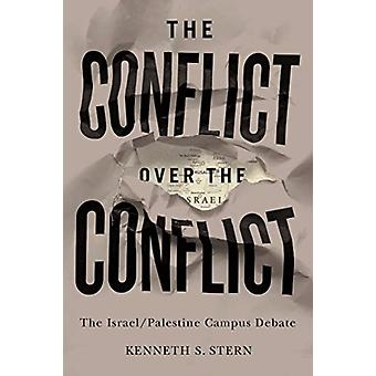 Conflict over the Conflict by Stern