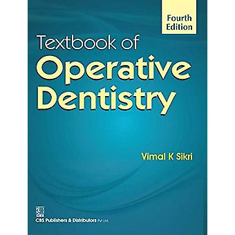 Textbook of Operative Dentistry by Sikri Vimal - 9788123928876 Book