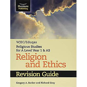 WJEC/Eduqas Religious Studies for A Level Year 1 & AS - Religion