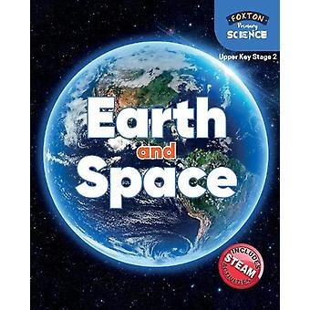 Foxton Primary Science - Earth and Space (Upper KS2 Science) by Nichol