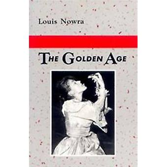 The Golden Age by Louis Nowra - Gerry Turcotte - 9780868192345 Book