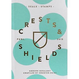 Modern Heraldry: Seals, Stamps, Crests & Shields ^