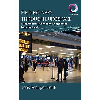 Finding Ways Through Eurospace by Schapendonk & Joris