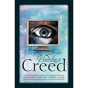 Vendeka's Creed by Anthony Aquan-Assee - 9780973278224 Book