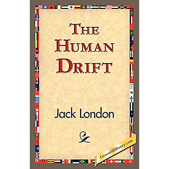 The Human Drift by Jack London - 9781421833712 Book