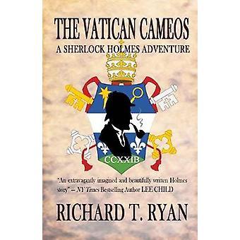 The Vatican Cameos - A Sherlock Holmes Adventure by Richard T Ryan - 9